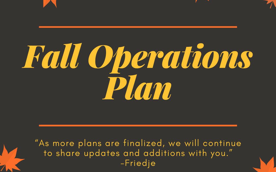 Fall Operating Plan