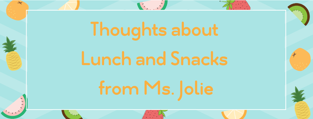 Lunch & Snacks from the Cafe Create Positive Experiences in the Classroom