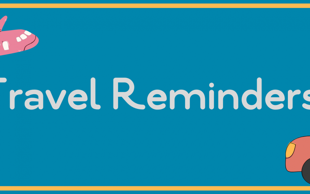 Please Remember The Governor Has Travel Restrictions in Place
