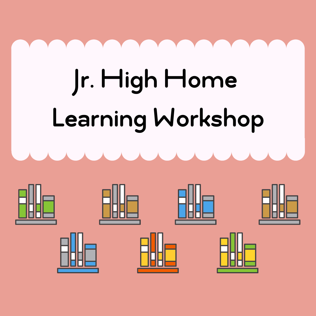 Get to know Jr. High's Home Learning Workshop